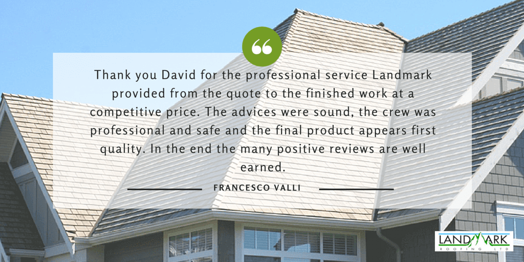 Testimonial from langley homeowners for Landmark Roofing